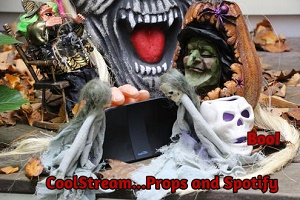 For Halloween use CoolStream, Props and Spotify